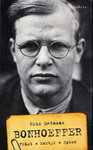 Bonhoeffer – Präst, martyr, spion